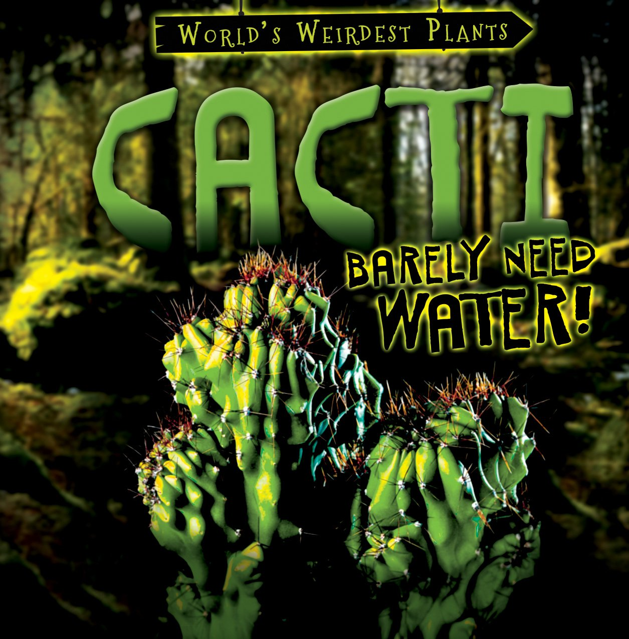 Cacti Barely Need Water! (World's Weirdest Plants)