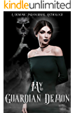 My Guardian Demon: A Demonic Paranormal Anthology