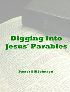 Digging Into Jesus' Parables