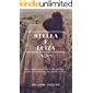 Stella e Luíza: Uma inspiração para encontrar o amor novamente, no mesmo lugar.