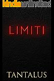 Limiti (Damon & Pete: Giocare col fuoco Vol. 4)