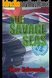 The Savage Seas (International Marine Police Book 2)