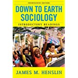 Down to Earth Sociology: 14th Edition: Introductory Readings, Fourteenth Edition