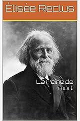 La Peine de mort (French Edition) Kindle Edition