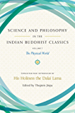 Science and Philosophy in the Indian Buddhist Classics: The Physical World (English Edition)