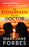 THE FISHERMAN AND THE DOCTOR: passion for the sea...or the love of a woman? (Twists of Fate Cozy Mystery Trilogy Book 1)