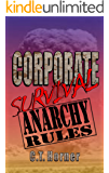 Corporate Survival - Anarchy Rules