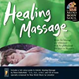 Healing Massage (Mind, Body, Soul Series)