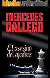 El asesino del ajedrez (Spanish Edition)