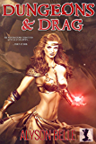 Dungeons and Drag: A Fantasy Gender Swap Tabletop RPG Adventure (English Edition)
