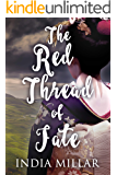 The Red Thread of Fate (The Geisha Who Ran Away Book 2)