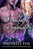 The Werewolf Proposal (Werewolf Romance)