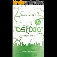 Asfixia (Inmunidad nº 1)