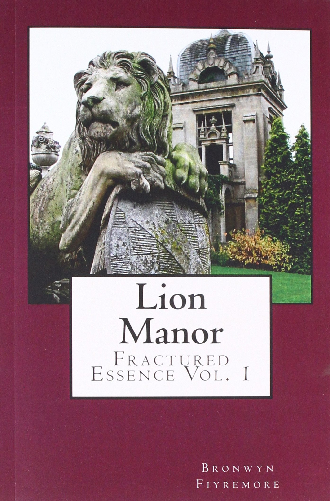 Download Lion Manor (Fractured Essence) (Volume 1) PDF