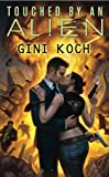 Touched by an Alien (Alien Novels)
