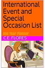 International Event and Special Occasion List: One Year Planner Kindle Edition