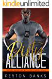 Dirty Alliance (Special Weapons & Tactics Book 4)