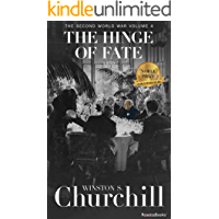 The Hinge of Fate, 1950 (Winston S. Churchill The Second World Wa Book 4) (English Edition)