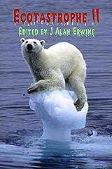 Ecotastrophe II Kindle Edition