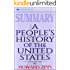 Summary: A People's History of the United States: by Howard Zinn