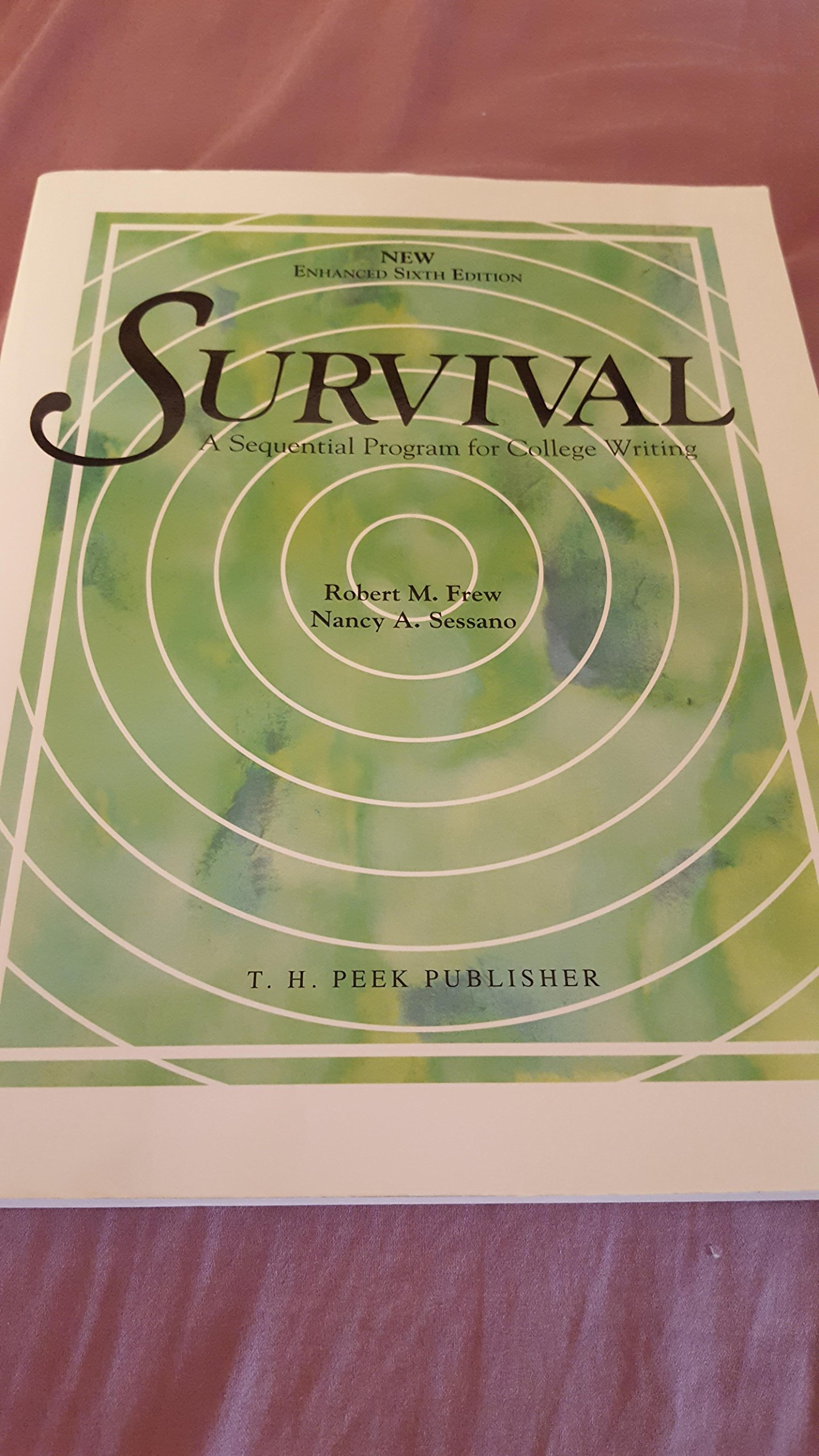Survival - Enhanced 6th Edition A Sequential Program for College Writing:  Robert Frew: 9780917962868: Amazon.com: Books