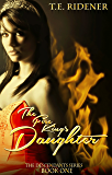 The Fire King's Daughter (The Descendants Series, Book 1)