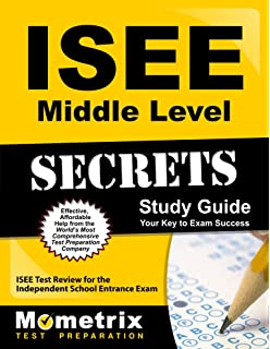 ISEE Middle Level Secrets Study Guide Test Review For The Independent School Entrance Exam