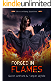Forged in Flames (Phoenix Rising Book 4)