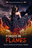 Forged in Flames (Phoenix Rising Book 4) (English Edition)