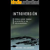El Reto de la Introversión: Cómo sacar mejor provecho a tu introversión y cómo manejar con sus retos diarios.