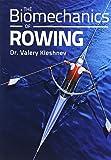 The Biomechanics of Rowing