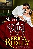 Ten Days with a Duke: A Regency Christmas Romance (12 Dukes of Christmas Book 11)