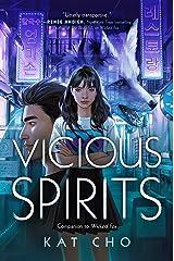 Vicious Spirits Kindle Edition