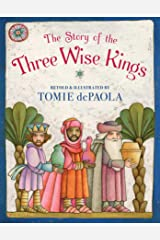The Story of the Three Wise Kings Kindle Edition