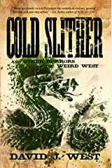 Cold Slither: and other horrors of the weird west (Dark Trails Saga Book 4) Kindle Edition