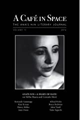 A Cafe in Space: The Anais Nin Literary Journal, Volume 11 Kindle Edition