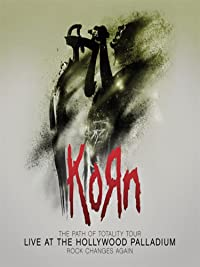 Korn – The Path of Totality Tour: Live at the Hollywood Palladium