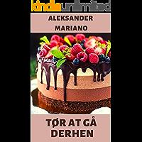 Tør at gå derhen (Danish Edition)