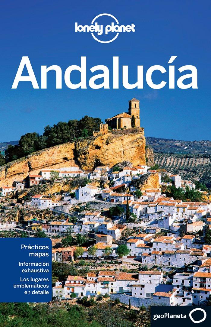 Andalucía 1 (Guías de Región Lonely Planet): Amazon.es: Sainsbury, Brendan, Noble, John, Quintero, Josephine, Schechter, Daniel C., Bosch Ferrer, Carme, Rizzo Tortuero, Jorge: Libros