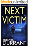 NEXT VICTIM an absolutely gripping crime mystery with a massive twist