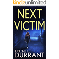 NEXT VICTIM an absolutely gripping crime mystery with a massive twist (Detective Rachel King Thrillers Book 1)