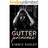 Gutter Princess: A dark Jaded Series novel.
