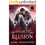 Immortal Illusion: A Transylvanian Vampire Romance (Lost Royals of Transylvania Book 1)