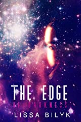 The Edge of Darkness: (a deep space cyborg adventure) Kindle Edition