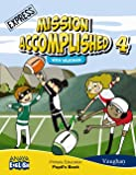 Mission Accomplished 4. Express. (Anaya English) - 9788467878660