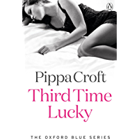 Third Time Lucky: The Oxford Blue Series #3