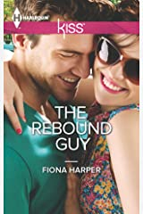 The Rebound Guy (Harlequin Kiss Book 31) Kindle Edition