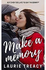 Make A Memory Kindle Edition