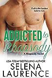 Addicted to Rhapsody: A Rhapsody Novel