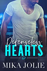 Defenseless Hearts: A Sports Romance (Platonically Complicated Book 5) Kindle Edition